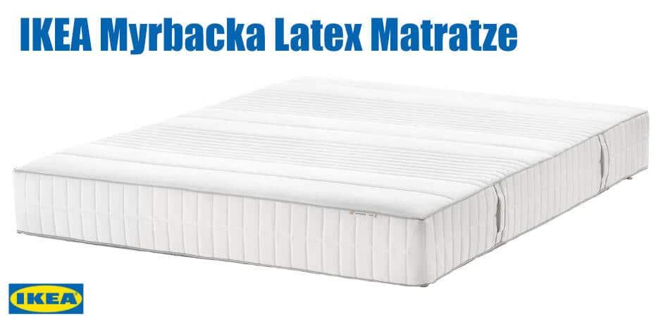 IKEA Myrbacka Latex Matratze Test