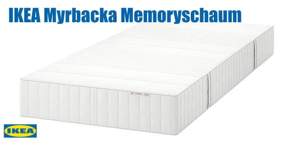 IKEA Myrbacka Memoryschaum Matratze Vergleich